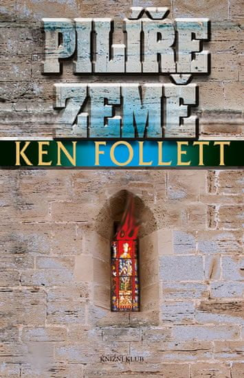 Follett Ken: Pilíře země