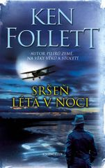Follett Ken: Sršeň létá v noci