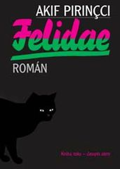 Pirincci Akif: Felidae