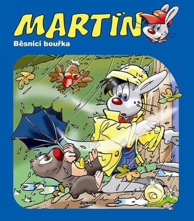 Martin - Běsnící bouřka