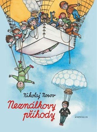 Nosov Nikolaj: Neználkovy příhody