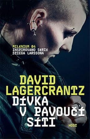 Lagercrantz David: Dívka v pavoučí síti (Milénium 4)