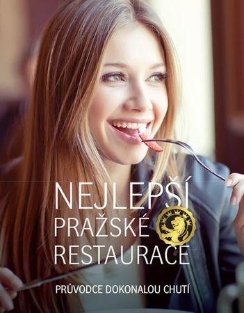 Budinský Libor: Nejlepší pražské restaurace - Průvodce dokonalou chutí
