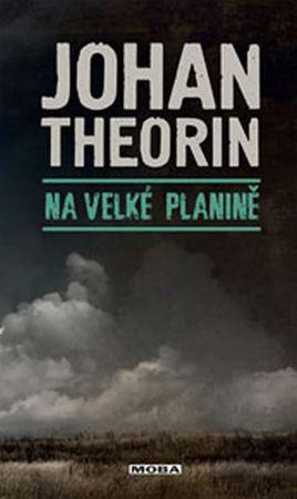 Theorin Johan: Na velké planině (Ostrov Öland 5)