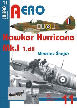 Šnajdr Miroslav: Hawker Hurricane Mk.I - 1.díl