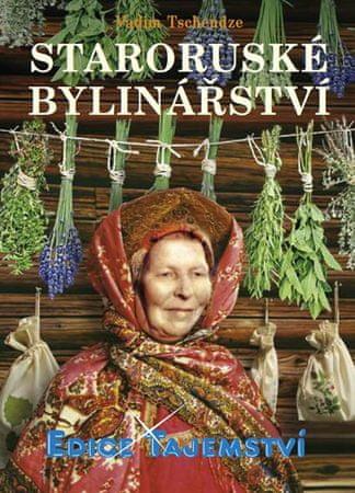 Tschendze Vadim: Staroruské bylinářství