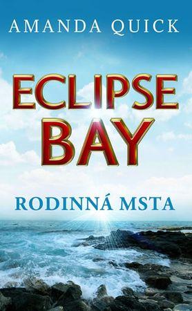 Quick Amanda: Eclipse Bay - Rodinná msta
