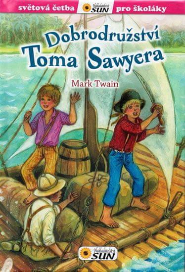 Twain Mark: Dobrodružství Toma Sawyera - Světová četba pro školáky