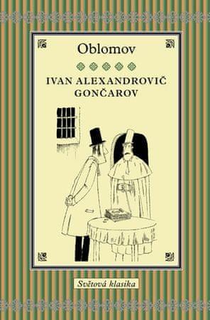 Gončarov Ivan Alexandrovič: Oblomov