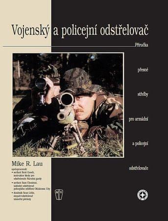 Lau Mike R.: Vojenský a policejní odstřelovač