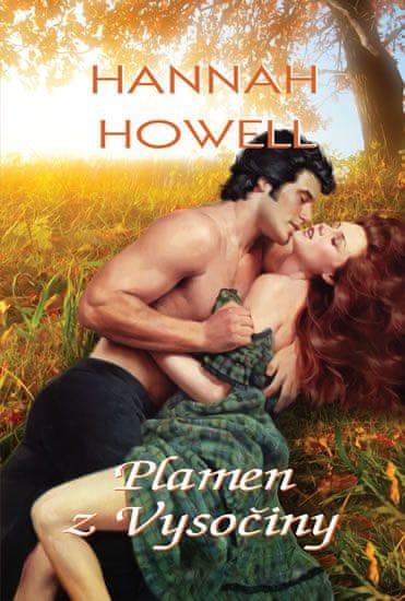 Howell Hannah: Plamen z Vysočiny