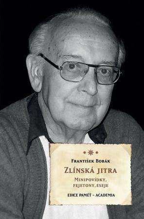 Bobák František: Zlínská jitra