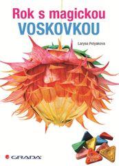 Polyakova Larysa: Rok s magickou voskovkou