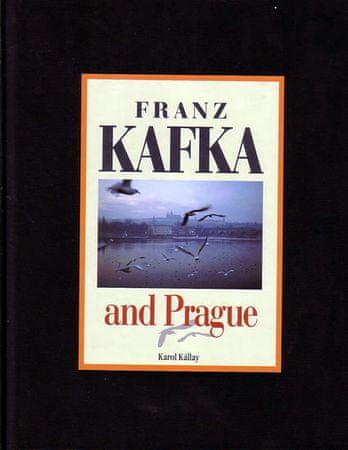 Kállay Karol: Franz Kafka and Prague