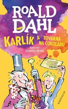Dahl Roald: Karlík a továrna na čokoládu