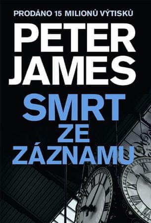 James Peter: Smrt ze záznamu