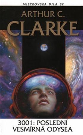 Clarke Arthur C.: 3001: Poslední vesmírná odysea