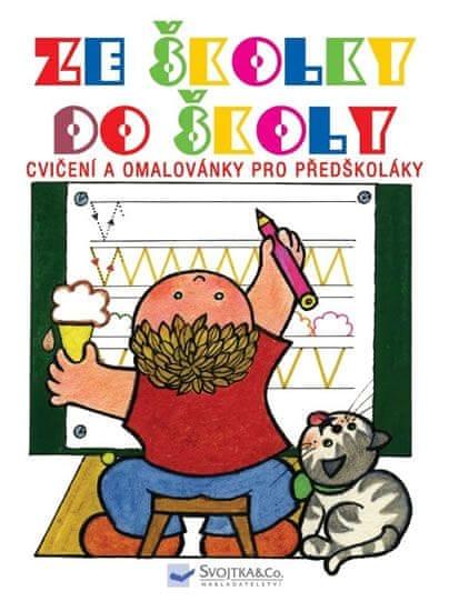 Čerevka Andrej: Ze školky do školy - Cvičení a omalovánky pro předškoláky