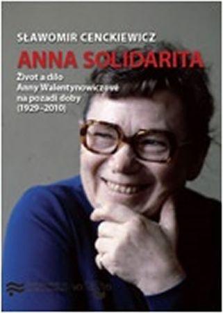 Cenckiewicz Slawomir: Anna Solidarita