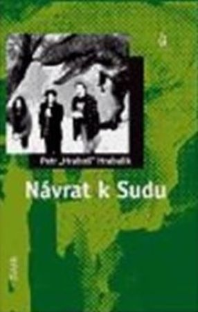 Hrabalik Petr: Návrat k Sudu