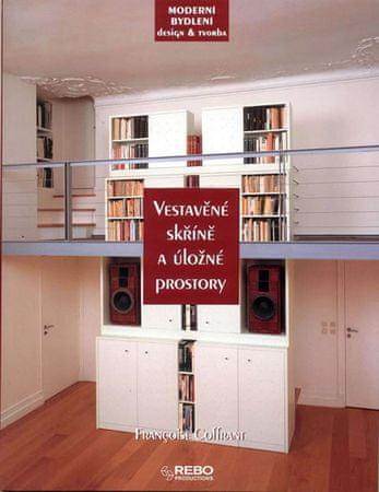 Coffrant Francoise: Vestavěné skříně a úložné prostory - Moderní bydlení design a tvorba