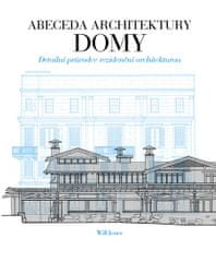 Jones Will: Abeceda architektury - Domy