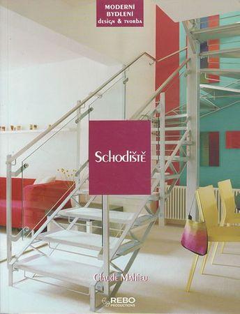 Mahieu Claude: Schodiště - Moderní bydlení design a tvorba