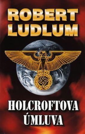 Ludlum Robert: Holcroftova úmluva - 2. vydání