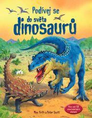 Firth Alex, Scott Peter: Podívej se do světa dinosaurů