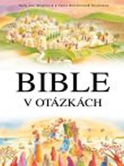 Wrightová Sally Ann: Bible v otázkách