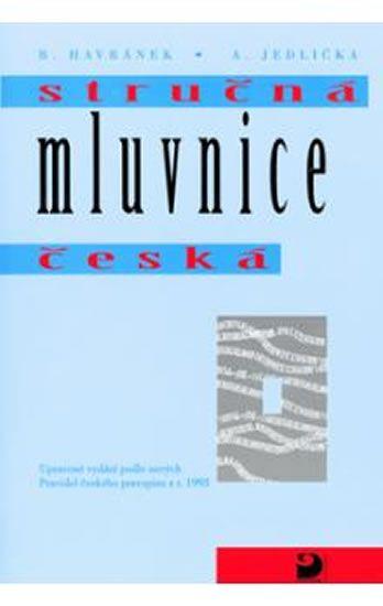 Styblík Vlastimil, Čechová Marie: Stručná mluvnice česká - Mluvnická a slohová cvičení - 2. vydání