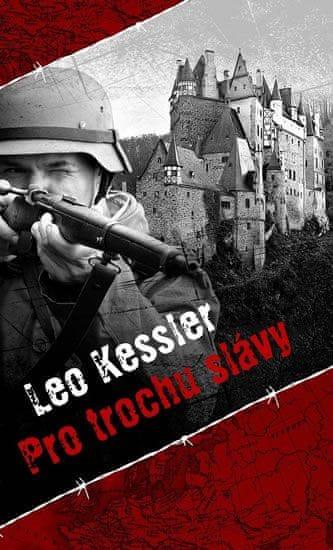 Kessler Leo: Pro trochu slávy