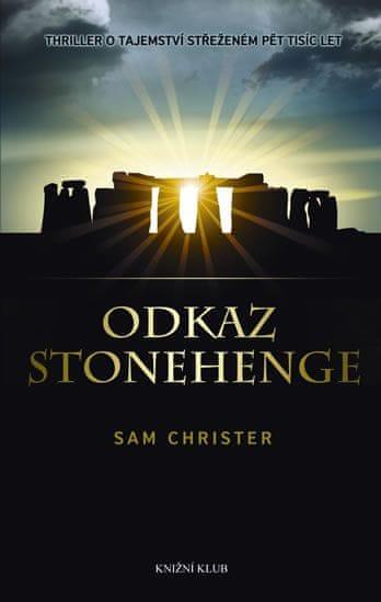 Christer Sam: Odkaz Stonehenge