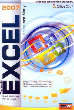 Navrátil Pavel: Excel 2007 nejen pro školy