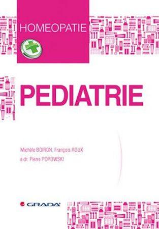 Boiron Michele: Pediatrie - Homeopatie