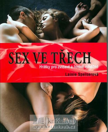 Speiserová Lainie: Sex ve třech