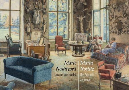 Nostitzová Marie: Akvarel jako svědek / Das Aquarell als Zeuge (ČJ, NJ)