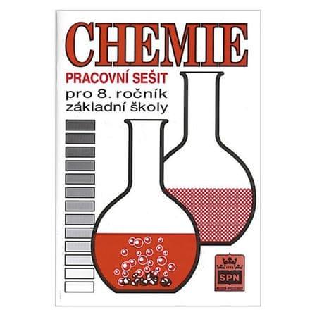 Čtrnáctová Hana: Chemie pro 8. ročník základní školy - Pracovní sešit