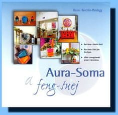 Reichlin-Meldegg Hanni: Aura-Soma a feng-šuej