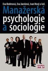 Bedrnová a kolektiv Eva: Manažerská psychologie a sociologie