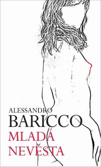 Baricco Alessandro: Mladá nevěsta