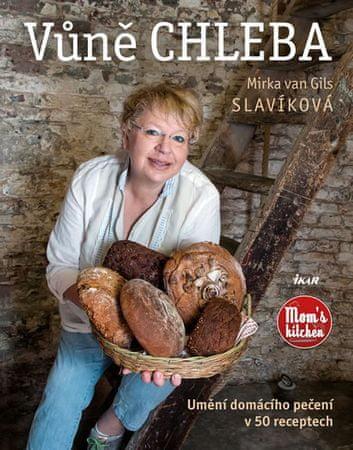 van Gils Slavíková Mirka: Vůně chleba