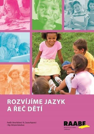 kolektiv autorů: Rozvíjíme jazyk a řeč dětí