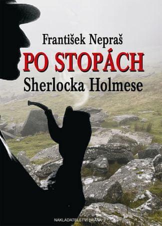 Nepraš František: Po stopách Sherlocka Holmese