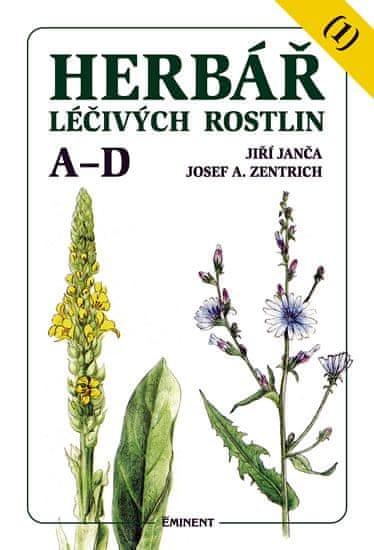 Janča Jiří, Zentrich Josef A.: Herbář léčivých rostlin 1 (A - D)