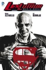 Azzarello Brian, Bermejo Lee: Lex Luthor - Muž z oceli
