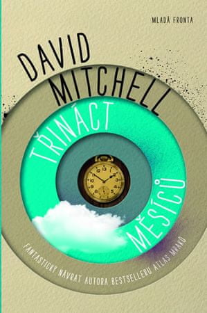 Mitchell David: Třináct měsíců