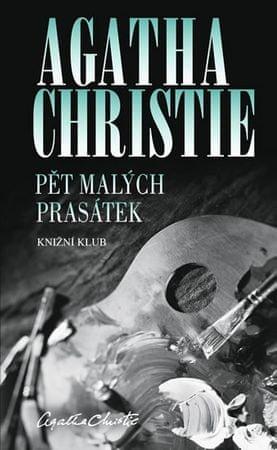 Christie Agatha: Pět malých prasátek