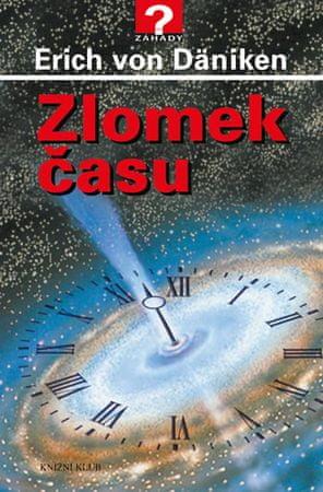 Däniken Erich von: Zlomek času