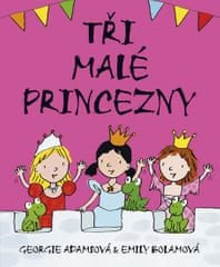Adamsová Georgie: Tři malé princezny